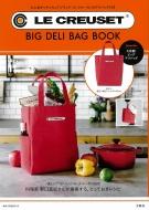 LE CREUSET(R)BIG DELI BAG BOOK