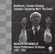 シューベルト:交響曲第9番『グレート』、ベートーヴェン:序曲『コリオラン』 ヴィルヘルム・フルトヴェングラー&ウィーン・フィル(1953、1951)(平林直哉復刻)