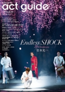 act guide[アクトガイド]2020 Season 6【表紙:Endless SHOCK 20th Anniversary】[TOKYO NEWS MOOK]