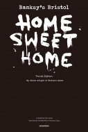 Banksy's Bristol HOME SWEET HOME Fourth Edition