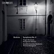 交響曲第4番、悲劇的序曲、ハンガリー舞曲集 トーマス・ダウスゴー&スウェーデン室内管弦楽団