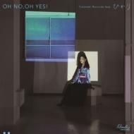 OH NO, OH YES! feat.ひかり / PLASTIC LOVE feat.ひかり (7インチシングルレコード)