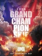 ULTIMATE MC BATTLE2019 GRAND CHAMPIONSHIP