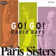 Go! Go! Radio Days Presents The Paris Sisters