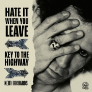 Hate It When You Leave B / W Key To The Highway【2020 RECORD STORE DAY 限定盤】(7インチアナログシングル)