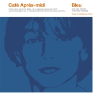 Cafe Apres-midi Bleu【HMV限定盤】