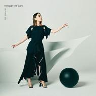 through the dark 【初回生産限定盤】(+DVD)