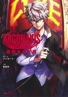 ARGONAVIS from BanG Dream! 目醒めの王者 JUMP j BOOKS