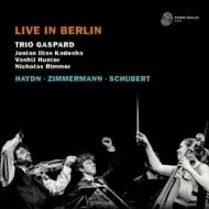 『ライヴ・イン・ベルリン〜ハイドン、B.A.ツィンマーマン、シューベルト』 トリオ・ガスパール(2CD)