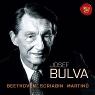 Beethoven Piano Sonatas Nos.24, 27, Scriabin, Martinu : Josef Bulva