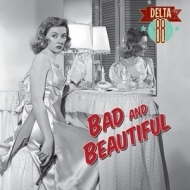 Delta 88/Bad & Beautiful (Limited Coloured Vinyl) (10inch)