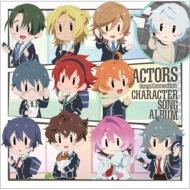 ACTORS -Songs Connection-キャラクターソングアルバム