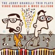 Jerry Granelli Trio Plays Vince Guaraldi And Mose Allison
