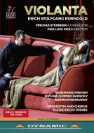 歌劇『ヴィオランタ』全曲 ピッツィ演出、P.スタインバーグ&トリノ・レッジョ劇場、A.クレーマー、N.ラインハルト、他(2020 ステレオ)(日本語字幕付)
