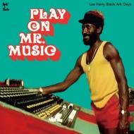 Play On Mr.Music: Lee Perry Black Ark Days (アナログレコード)※入荷数がご予約数に満たない場合は先着順とさせて頂きます