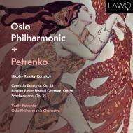 シェエラザード、スペイン奇想曲、ロシアの復活祭 ワシリー・ペトレンコ&オスロ・フィル