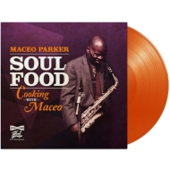 Soul Food -Cooking With Maceo (オレンジヴァイナル仕様/アナログレコード)