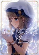 THE IDOLM@STER MILLION LIVE! THEATER DAYS Brand New Song 3 IDコミックス / REXコミックス