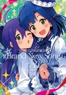 THE IDOLM@STER MILLION LIVE! THEATER DAYS Brand New Song 3 CD付き特装版 IDコミックススペシャル / REXコミックス