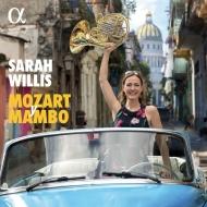 Mozart y Mambo : Sarah Willis(Hr)Padron / Havana Lyceum Orchestra, The Sarahbanda, Havana Horns, etc