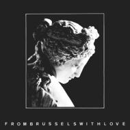From Brussels With Love ブリュッセルより愛をこめて (デラックス・イヤーブック・エディション)(2CD)
