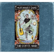 The Essential Tracks Motoharu Sano & The Coyote Band 2005 -2020