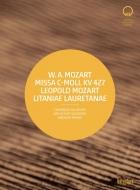 モーツァルト:ミサ曲ハ短調(ライジンガー校訂版)、L.モーツァルト:連祷(モーツァルト改稿版) アンドルー・マンゼ&カメラータ・ザルツブルク