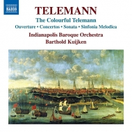 Colourful Telemann〜様々な作品集 バルトルド・クイケン、インディアナポリス・バロック管弦楽団(日本語解説付)