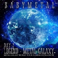 LEGEND -METAL GALAXY [DAY-2] (METAL GALAXY WORLD TOUR IN JAPAN EXTRA SHOW)<LIVE ALBUM>