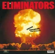 Eliminators/Loving Explosion (Ryuhei The Man 45 Edit) / : Loving Explosion (Original)(Ltd)