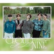 CLOUD NINE 【初回限定盤A】(+DVD)