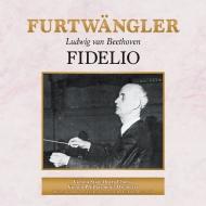 『フィデリオ』全曲 ヴィルヘルム・フルトヴェングラー&ウィーン・フィル、メードル、ヴィントガッセン、他(1953年ライヴ)(2CD)