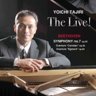 The Live!〜交響曲第7番、序曲『コリオラン』、『エグモント』序曲 田尻洋一(ピアノ、編曲)