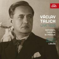 『リブシェ』第3幕より ヴァーツラフ・ターリヒ&プラハ国民劇場(1939年ライヴ)、『リブシェ』序曲 ターリヒ&チェコ・フィル