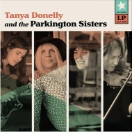 Tanya Donelly & The Parkington Sisters: Exclusive Lp