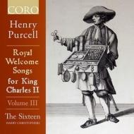 チャールズ2世のための歓迎歌集 第3巻 ハリー・クリストファーズ&ザ・シックスティーン