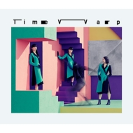 Time Warp 【初回限定盤】(+DVD)