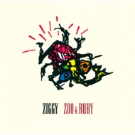 ZIGGY/Zoo & Ruby (Uhqcd)
