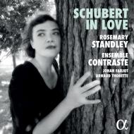 シューベルト(1797-1828)/Schubert In Love: Rosemary Standley(Vo) Ensemble Contraste Airelle Besson(Tp) Piau