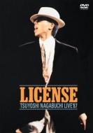 LICENSE -TSUYOSHI NAGABUCHI LIVE '87-
