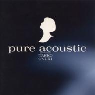 pure acoustic【2020 レコードの日 限定盤】(アナログレコード)