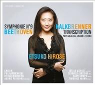 交響曲第9番『合唱』〜カルクブレンナー編ピアノ&声楽(フランス語)版 広瀬悦子、エカテリンブルグ・フィルハーモニー合唱団、セシール・アシーユ、他
