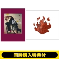《同時購入特典付セット》 LEO-NiNE 【完全数量生産限定盤】 +炎 【初回生産限定盤】