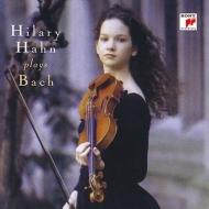 Sonata, 3, Partita, 2, 3, For Violin Solo: Hilary Hahn
