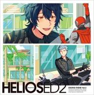 『HELIOS Rising Heroes』エンディングテーマ Vol.2