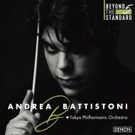【BEYOND THE STANDARD】オーケストラ名曲集 アンドレア・バッティストーニ&東京フィル