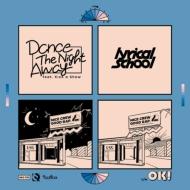 Dance The Night Away Feat.Kick A Show【2020 レコードの日 限定盤】(アナログレコード)