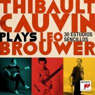 プレイズ・レオ・ブローウェル〜シンプルな練習曲、新・シンプルな練習曲、新練習曲集 ティボー・コーヴァン