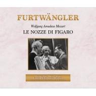 『フィガロの結婚』全曲(ドイツ語) ヴィルヘルム・フルトヴェングラー&ウィーン・フィル、クンツ、ゼーフリート、シュヴァルツコップ、他(1953 モノラル)(3CD)