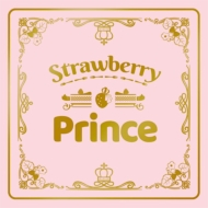 Strawberry Prince 【完全生産限定盤 A】豪華タイムカプセルBOX盤